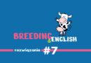 Breeding & English – rozwiązanie #7 / 2021